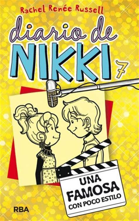 libro diario de nikki una diario de nikki 7 una famosa con poco estilo rachel ren 233 e russell comprar libro en fnac es