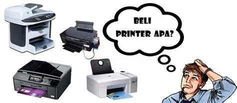 Printer All In One Yang Bagus tips memilih printer yang bagus dan sesuai kebutuhan jalantikus