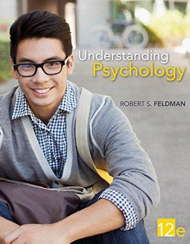 Understanding Psychology understanding psychology by feldman 12th edition direct
