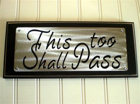 comforting words during divorce this too shall pass inpirational plaque sign display