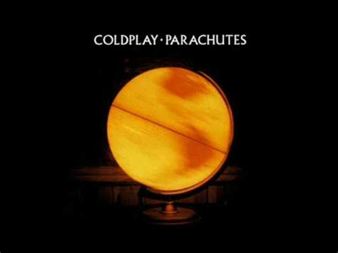 coldplay parachutes lyrics coldplay everything s not lost k pop lyrics song