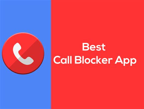 best call blocking app for android 5 best call blocker apps for android devices featured