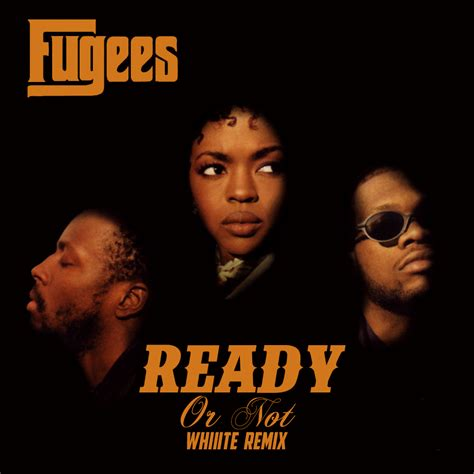 Or Not The Fugees Ready Or Not Whiiite Remix Rtt Premiere Run The Trap