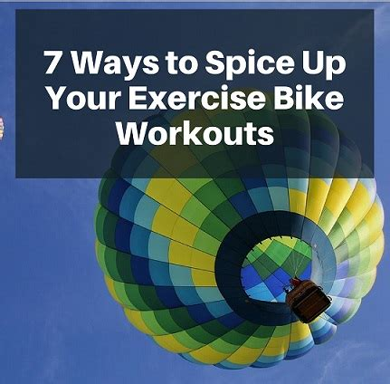 7 Ways To Add Some Spice Into A Distance Relationship by 7 Ways To Spice Up Your Exercise Bike Workouts Two Parts
