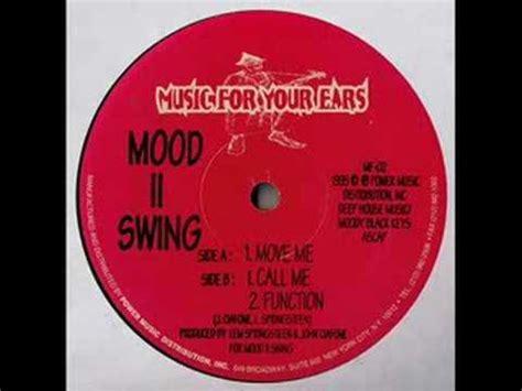 mood ii swing move me mood ii swing move me youtube