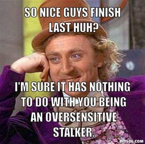 Nice Guy Memes - do nice guys finish last jkelli s blog