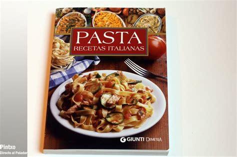 libro pasta fresca al autntico un libro de pasta recetas italianas