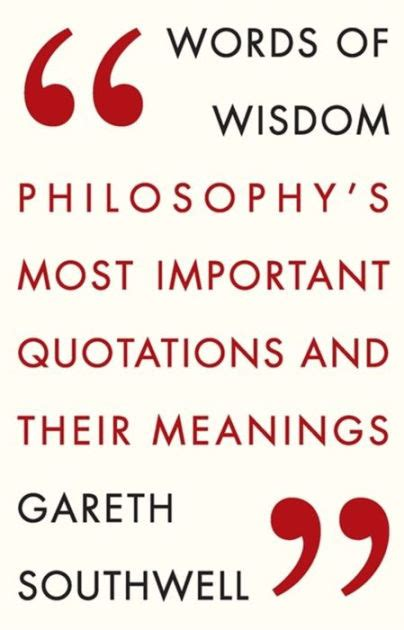 libro origins of wisdom feng words of wisdom philosophy s most important quotations and their meaning by gareth southwell