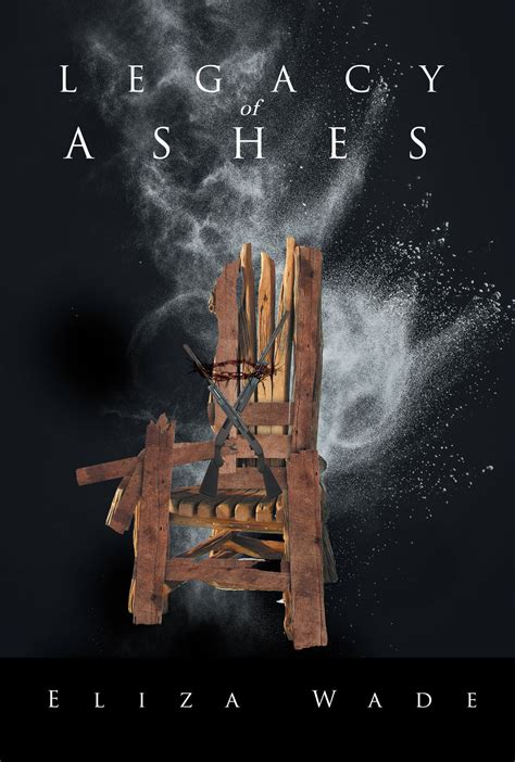 Legacy Of Ashes legacy of ashes