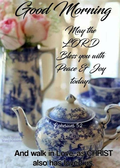 good morning   lord bless   peace joy today pictures   images