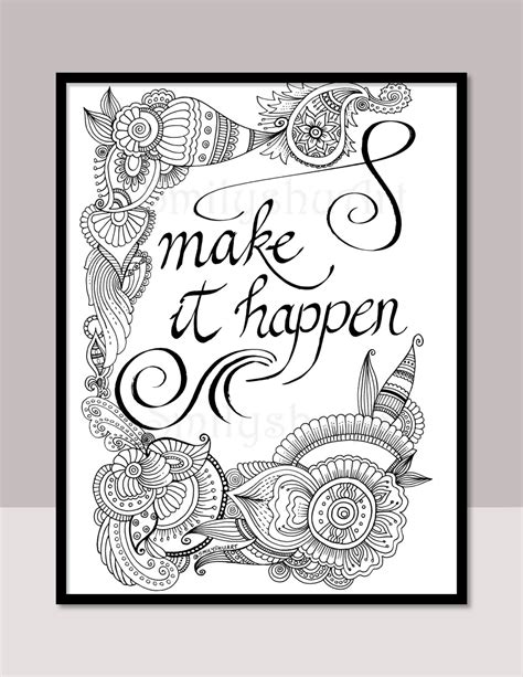 printable mindfulness quotes make it happen printable motivational quotes diy