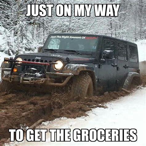 jeep snow meme 60 best images about jeep memes on pinterest jeep