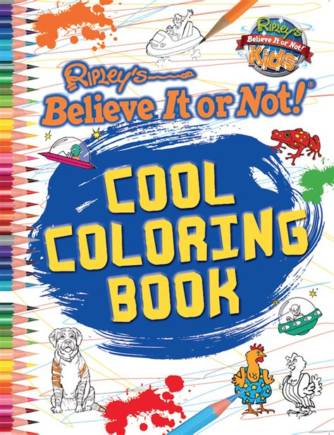 cool coloring books cool coloring book ripley publishing