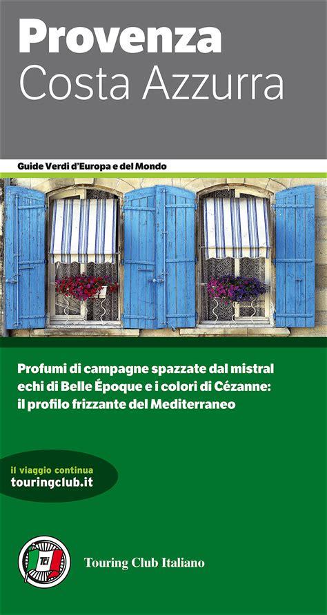 libreria touring provenza costa azzurra touring editore libreria