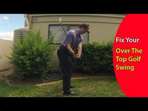 over the top swing how to fix the over the top golf swing in just 60 seconds