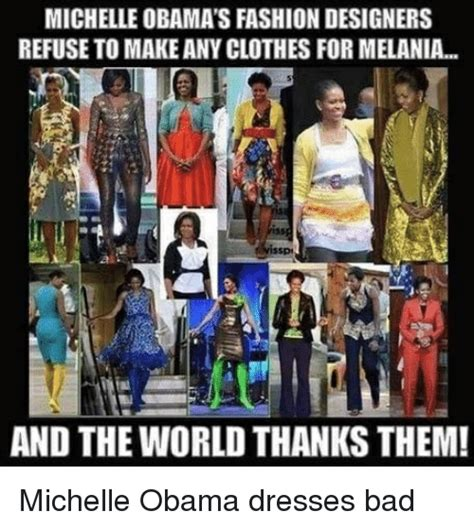 Bad Fashion Meme - michelle obama s fashion designers refuse to make any