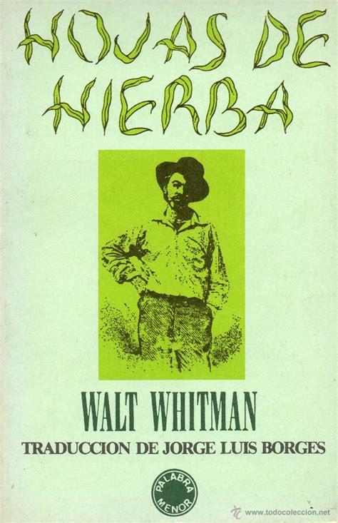 libro hojas de hierba hojas de hierba walt whitman traduccion de jor comprar libros de poes 237 a en todocoleccion
