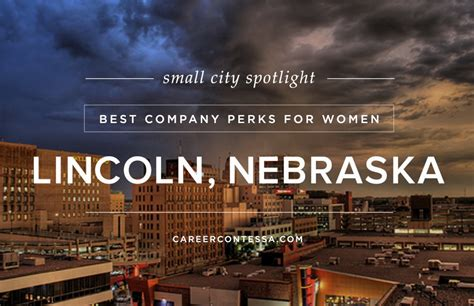 small city spotlight lincoln nebraska career contessa