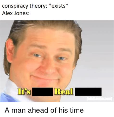 alex jones meme conspiracy theory exists alex jones real alex jones