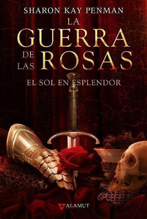 libro flores en la tormenta la guerra de las rosas sharon kay penman comprar libro en fnac es
