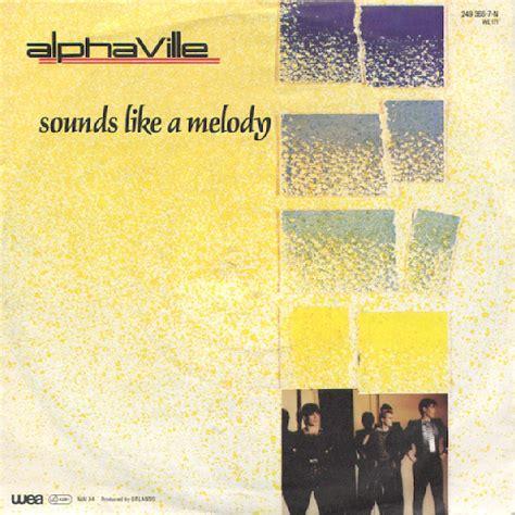 Alphaville Sounds Like A Melody   alphaville sounds like a melody at discogs