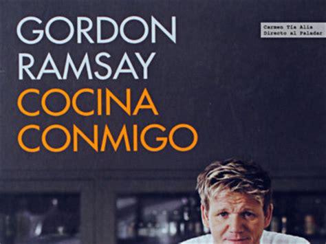 libro cocina conmigo gordon gordon ramsay directo al paladar