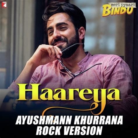 song mr jatt haareya rock version mp3 songs by ayushmann