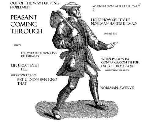 Peasant Meme - middle ages peasants memes