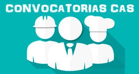convocatoria cas 2014 qali warma convocatorias cas 2018 peru procesos y concursos vigentes