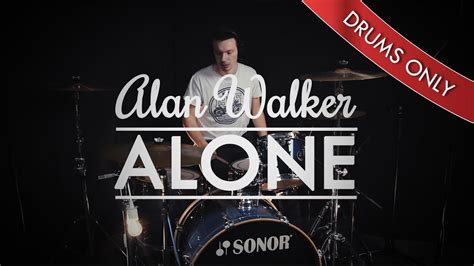 alan walker wheat fields alan walker alone drums only youtube