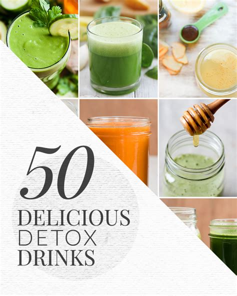 Detox Juice Drinks by 50 Delicious Detox Drink Recipes