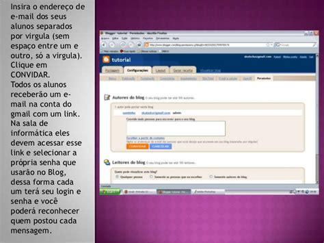 tutorial uso blogger tutorial como criar um blog coletivo para uso em sala de aula