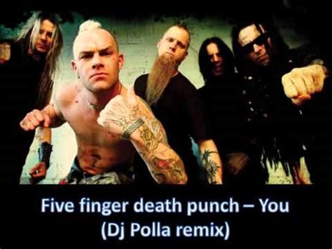 five finger death punch you remix five finger death punch you dj polla remix youtube