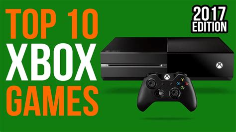 xbox one best 10 best xbox one as of feb 2017