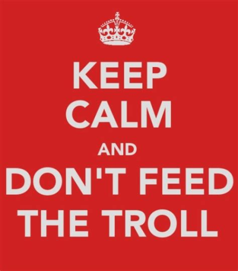 Don T Feed The Trolls Meme - sp ers please don t feed the trolls the suicide project