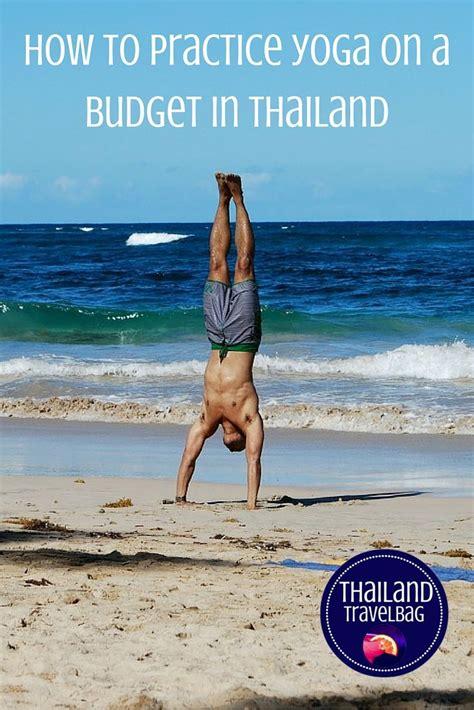 Thailand Detox Retreat Budget by Best 25 Thailand Ideas On Thailand