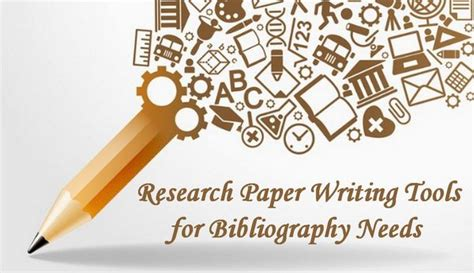 Research Paper Writing Tools by Research Paper Writing Tools For Bibliography Needs Modernlifeblogs