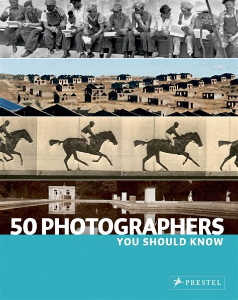 50 contemporary photographers you 50 photographers you should know isbn 9783791340180
