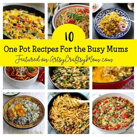 10 super delicious one pot recipes for busy moms artsy craftsy mom