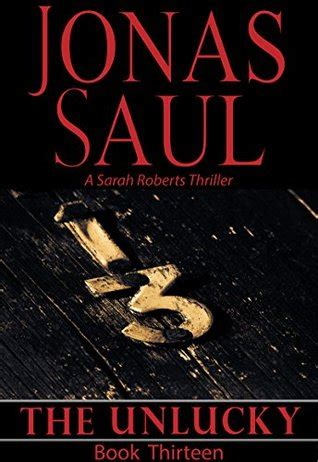 unlucky or not books the unlucky 13 by jonas saul reviews