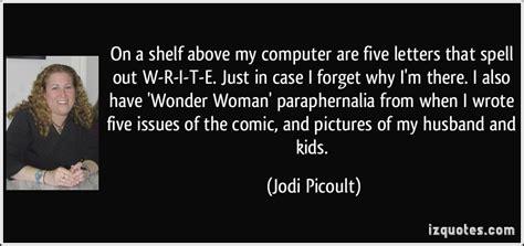 jodi picoult quotes quotesgram