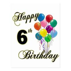 happy 6th birthday post cards and birthday cards zazzle