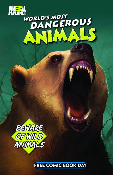 Novel The Most Dangerous In The World free comic book day animal planet world most dangerous