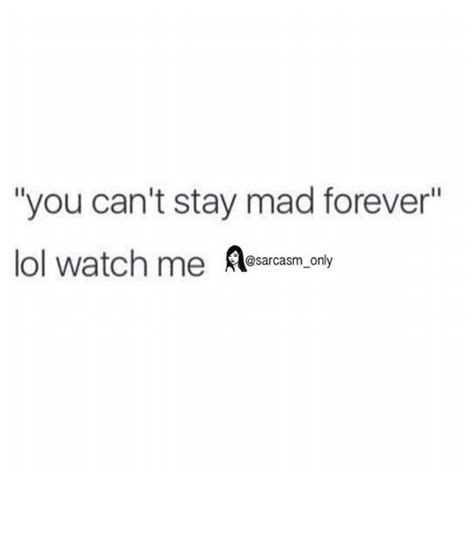 Stay Mad Meme - 25 best memes about funny and watch me funny and watch
