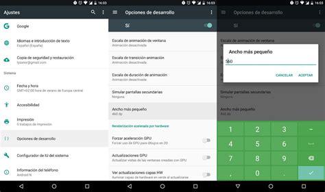 android n android n permite elegir dpi y cambiar toda la interfaz
