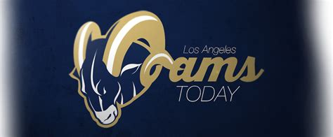 who are the rams today la rams today news information updates on inglewood