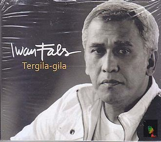 download mp3 gratis iwan fals full album iwan fals tergila gila 2011 clan musik