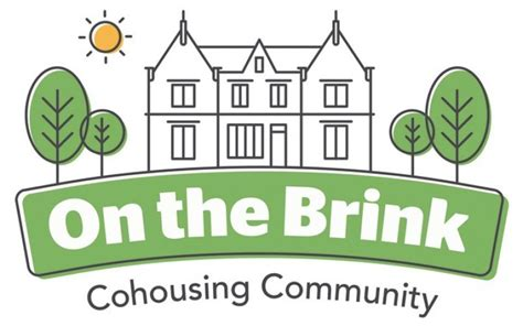 on the brink on the brink update uk cohousing network