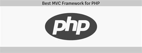best framework in php what is the best mvc framework for php