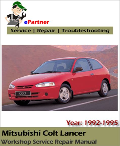 small engine maintenance and repair 1992 dodge colt parental controls mitsubishi colt lancer service repair manual 1992 1995 automotive service repair manual